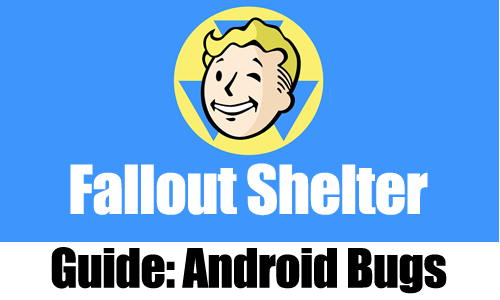 Probleme bei Fallout Shelter?